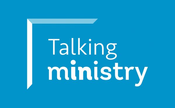Talking Ministry: Rooted in God