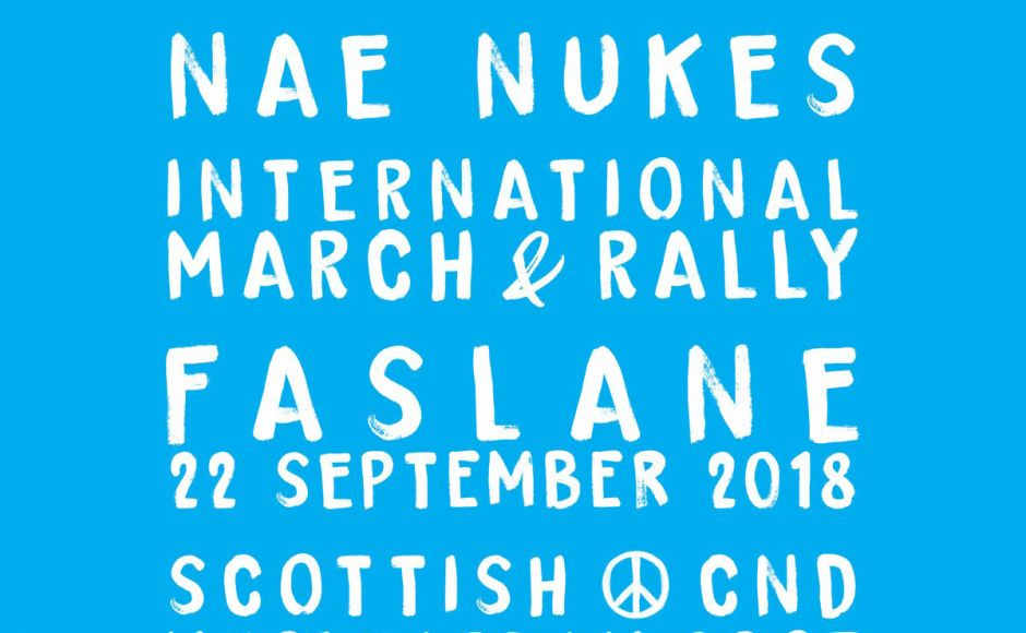 On Saturday 22 September, people from the Church will join many others at the 'NAE NUKES ANYWHERE! International Rally' at the Faslane Naval Base.