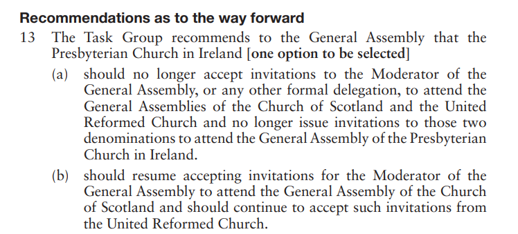 The Presbyterian Church of Ireland voted in favour of option A by 255 votes to 171 votes.