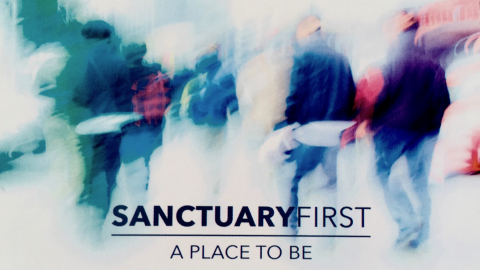 Sanctuary First